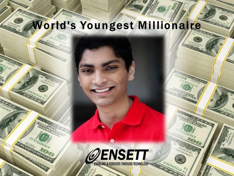 world youngest millionaire- ENSETT