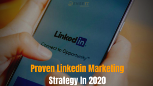 Linkedin B2B Marketing Strategy In 2020